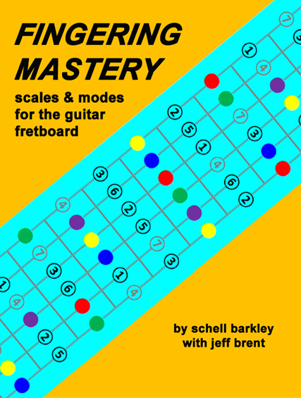 FINGERING MASTERY scales & modes for the guitar fretboard - Front Cover �2012