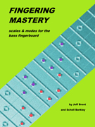 Fingering Mastery scales & modes for the bass fingerboard - Front Cover �2012