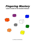 FINGERING MASTERY scales & modes for the mandolin fretboard - Title Page �2012